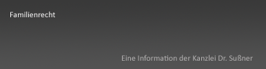 Familienrecht München & Starnberg heute