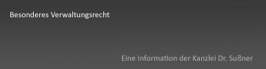 Besonderes Verwaltungsrecht Starnberg und München - Sammlung von Spezialgesetzen für Waffenrecht, Beamtenrecht, Polizeirecht, Baurecht, Jagdrecht und Schulrecht