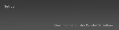 Betrug in Starnberg & München - Ausführliche Informationen über das Betrugsdelikt im Sinne des Paragraphen §263 StGB und Verteidigungsmöglichkeiten gegen diesen Vorwurf