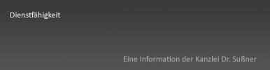 Dienstfähigkeit Starnberg & München - vorzeitige Versetzung von Beamten bzw. Staatsdienern in den Ruhestand in Bayern
