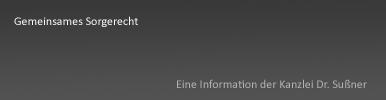 Gemeinsames Sorgerecht in Starnberg & München - Informationen über den gerichtlichen Standard heute und Möglichkeiten wie das gemeinsame Sorgerecht aufgehoben wird