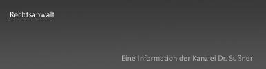 Rechtsanwalt Starnberg & München - Ausführliche Informationen über die Bezeichnung des Rechtsanwalts und die Qualität