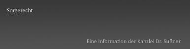 Sorgerecht Starnberg & München - Informationen über Rechte und Pflichten bei minderjährigen Kindern, gemeinsames Sorgerecht und Übertragung des Sorgerechts durch das Familiengericht