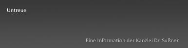 Untreue Starngerg & München - Ausführliche Information zum Staftatbestand der Untreue nach Paragraph 266 Strafgesetztbuch (StGB) inkl. Gefahren für Geschäftsführer und Vorstände