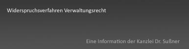 Widerspruchsverfahren im Verwaltungsrecht in Starnberg und München - Ausführliche Informationen zu Widerspruchsmöglichkeiten gegen behördliche Entscheidungen
