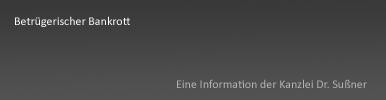 Betrügerischer Bankrott München & Starnberg - Bankrott, besonders schwerer Fall des Bankrotts und sonstige Insolvenzstraftaten