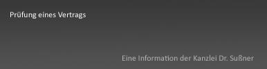 Prüfung Vertrag München & Starnberg - Vertragsprüfung bzw. die rechtliche Prüfung von Verträgen durch einen Rechtsanwalt