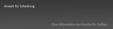 Anwalt für Scheidung München & Starnberg - Scheidungsanwalt und Rechsanwalt für Familienrecht Dr. Franz Sußner
