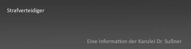 Strafverteidiger in Starnberg & München
