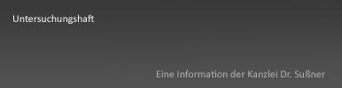 Untersuchungshaft Strafrecht München Starnberg